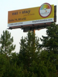 The S.C. Hospitality Association purchased 29 billboard ads throughout Richland County to encourage tourism. A surtax imposed on county hotels and prepared meals funded the $500,000 bill for the year-long campaign.